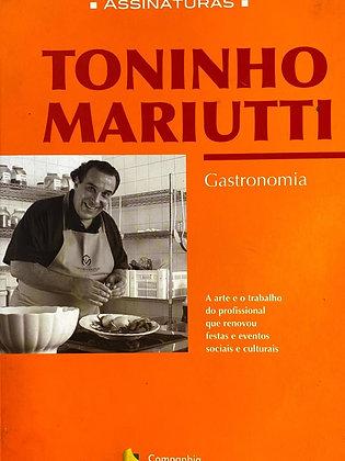 Toninho Mariutti