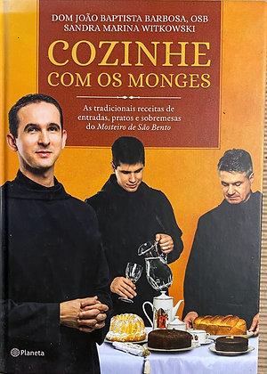 Cozinhando com os monges