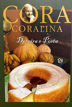 Cora Coralina Doceira e poeta