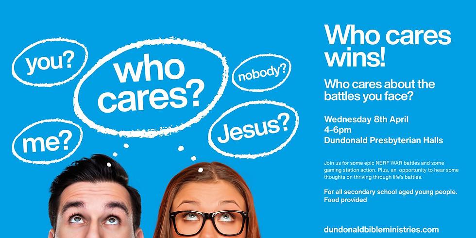 Dundonald Bible Ministries - Who Cares Wins!