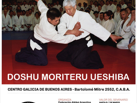 14 y 15 de Octubre de 2017 Doshu Ueshiba Moriteru. Visita y Seminario por 50 aniversario de Aikido e
