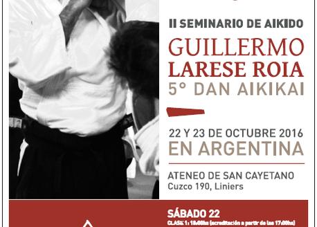 22 y 23 de Octubre - Seminario Guillermo Larese Roia - 5to Dan.
