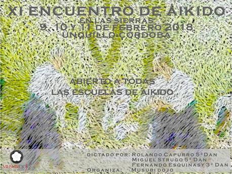 9, 10 y 11 de Febrero 2018 - XI Encuentro de Aikido en las Sierras. Unquillo, Córdoba.