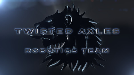 Twisted Axles Robotics Team - Intro