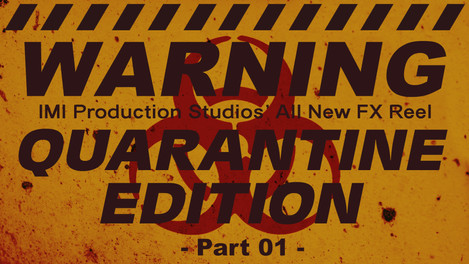 Quarantine Edition VFX Reel - No Longer Available