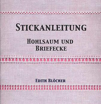 Stickanleitung Hohlsaum und Briefecke