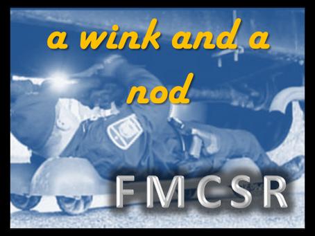 FMCSR Week 10: A Wink and a Nod