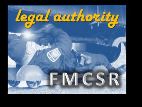 FMCSR Week 3: Legal Authority