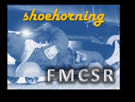 FMCSR Week 6: Shoehorning
