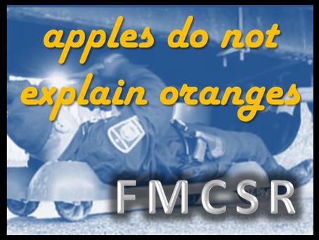FMCSR Week 9: Apples Do Not Explain Oranges