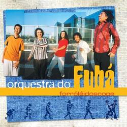 FORRÓLÉÏDOSCOPE, Orquestra do Fubá