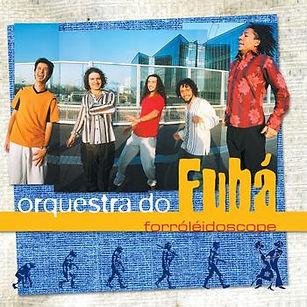Album Forroleidoscope de Orquestra do Fuba