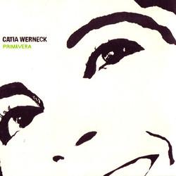 Primavera, Catia Werneck