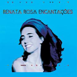 ENCANTAÇÕES, Renata Rosa