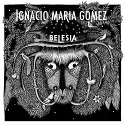 BELESIA, Ignacio María Gómez