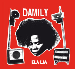 ELA LIA, Damily