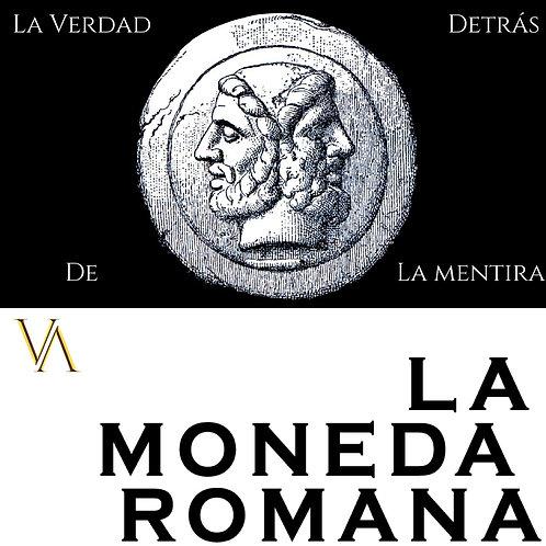La Moneda Romana