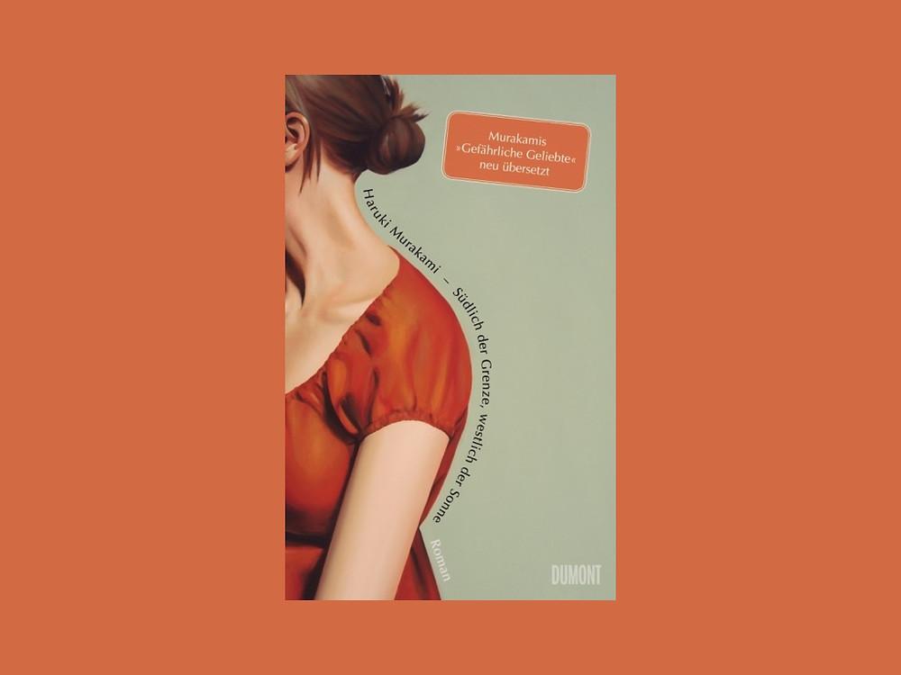 Haruki Murakami Rezension, Bewertung Bücher Haruki Murakami, Rezension Südlich der Grenze, westlich der Sonne, Rezension Gefährliche Geliebte