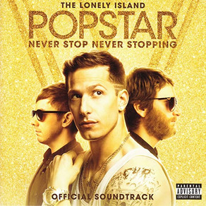 B-Sides: The Lonely Island - Popstar: Never Stop Never Stopping