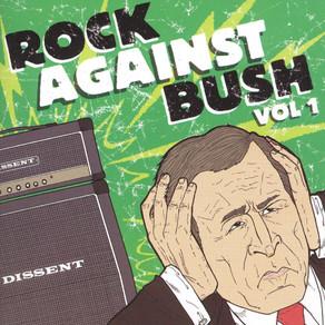 B-Sides: Rock Against Bush