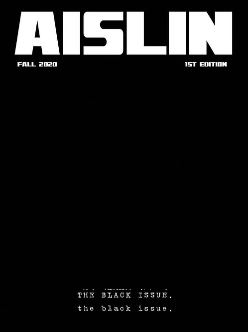 """Issue 008 - Fall 2020 """"The Black Issue"""" 1st Edition"""