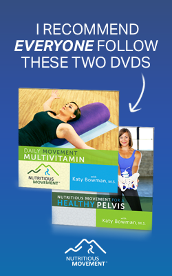 NUTRITIOUS MOVEMENT Resources, DVD, exercise, restorative exercise, whole body movement