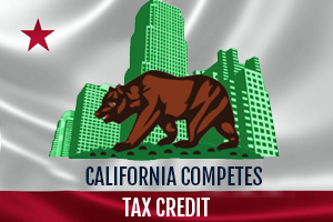 California Competes Tax Credit – Applications March 9-30th & Informational Webinar