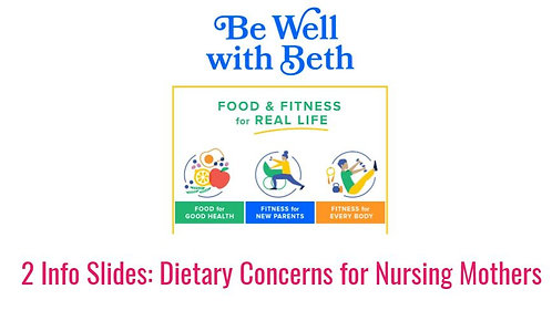 Quickie Guide: Diet Concerns for Nursing Mothers