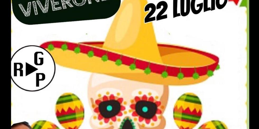 MERCOLEDÌ 22 LUGLIO EDEN VIVERONE MEXICAN PARTY