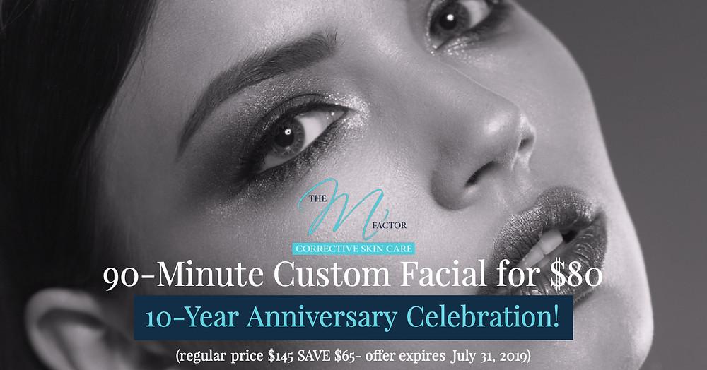 $80 90 Minute Custom Facial Special