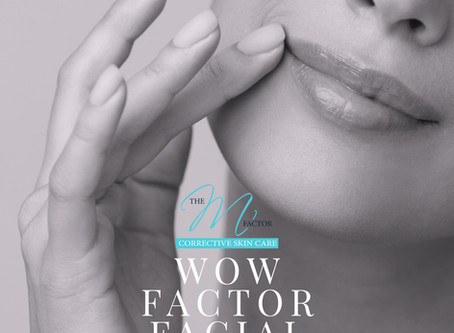 Put a Smile on Your Face with a Wow Factor Facial
