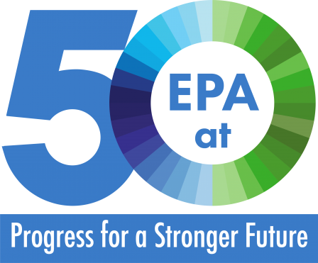 EPA commemorates their 50th Anniversary