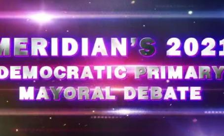 Meridian Democratic Primary Mayoral Debate