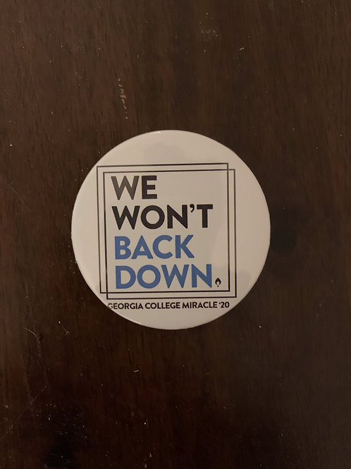 We Won't Back Down Button
