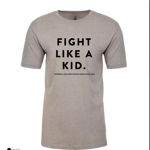 FIGHT LIKE A KID.