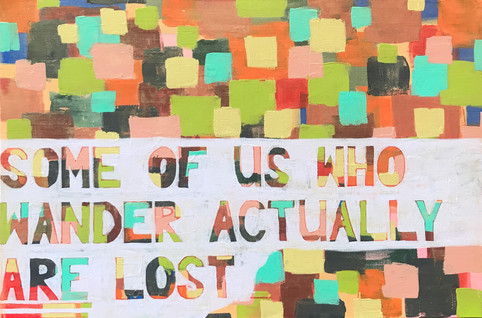 Some Of Us Who Wander...