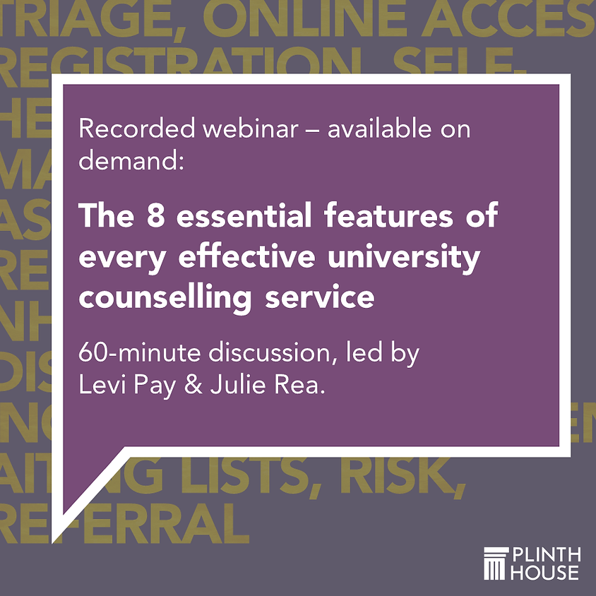 8 essential features of every effective university counselling service (recorded event)