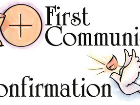 First Communion and Confirmation