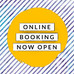 Bookings now Open
