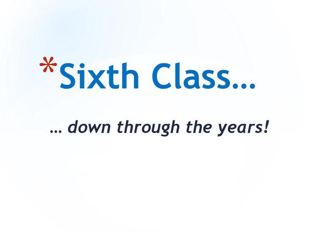 Farewell 6th Class!