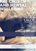 The Church and Mental Wellbeing Conference
