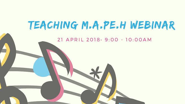 M.A.P.E.H Teaching Strategies Webinar