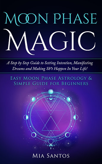 Moon Phase Magic:Step-by-Step Guide to Setting Intention and Manifesting Dreams!