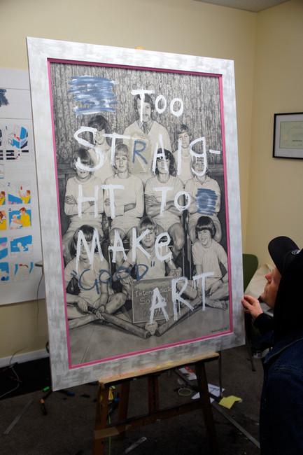 TOO STRAIGHT TO MAKE GOOD ART (IN STUDIO)