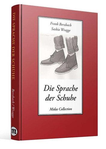Die Sprache der Schuhe (Frank Berzbach)