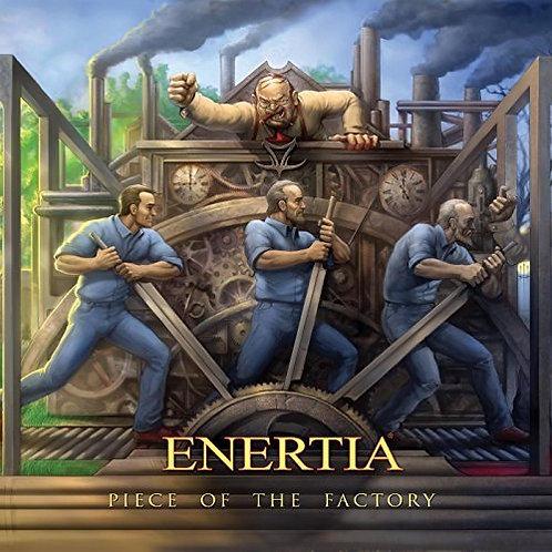 Enertia - Piece Of The Factory (CD)