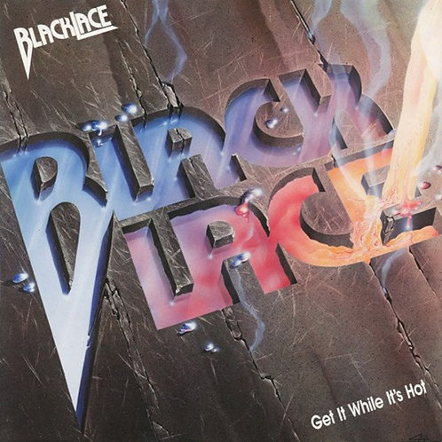 Blacklace - Get It While It's Hot (30th Anniversary Reissue) (CD Edition)