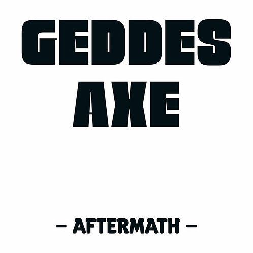 Geddes Axe - Aftermath (CD) (Euro Import)