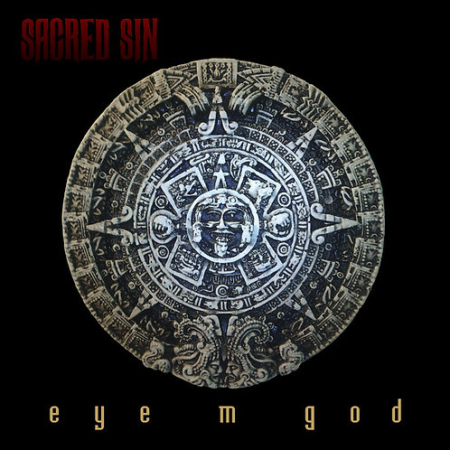 Sacred Sin ‎– Eye M God (Vinyl)