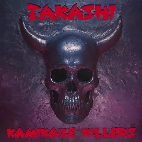 Takashi - Kamikaze Killers (CD)